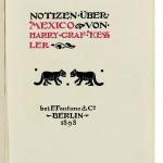 """""""Notizen über Mexico"""" Exemplar Nummer 1 von 25 numm. Expl. der Vorzugsausgabe auf handgeschöpften Bütten.  Privatsammlung, Berlin"""